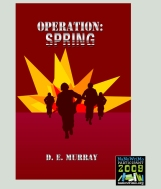 Operation:Spring, 2009